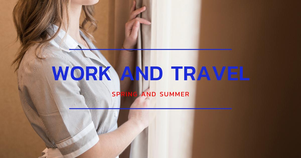 Work and Travel ทำไมเหล่านิสิต นักศึกษาถึงต้องอยากไปกันนะ